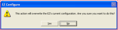 this action will overwrite EZ's current configuration